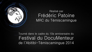 Topos DocuMenteur 2014: Jour 1, MRC du Témiscamingue