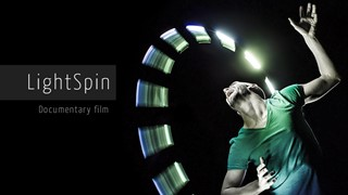 Documentaire LightSpin