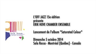 Erik Hove Chamber Ensemble - L'OFF JAZZ 15e