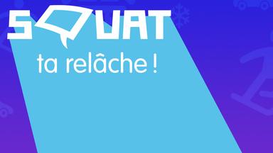 Squat - Nouveautés : Séries populaires en rafale, jeux, histoires, bricos, concours
