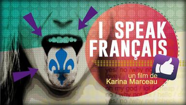 Documentaire I speak français | Les jeunes sont-ils attachés au français ? On leur donne la parole