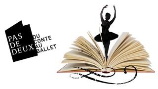 Pas de deux… du conte au ballet