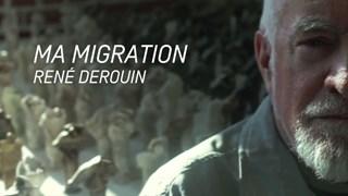 Ma migration, René Derouin
