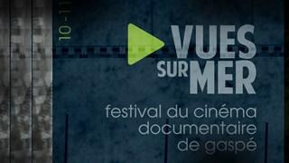 Vues sur Mer : Place aux documentaires!