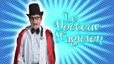 Le docteur magicien