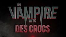 Un vampire avec des crocs