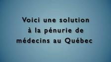 Voici une solution à la pénurie de médecins au Québec