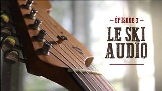 Épisode 3 – Le ski audio