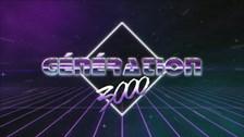 Génération 3000