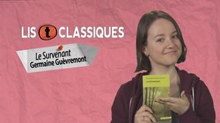 Lis T'Classiques | Le Survenant