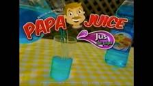 Papa juice!