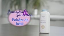 La poudre de bébé Jameston & Jameston