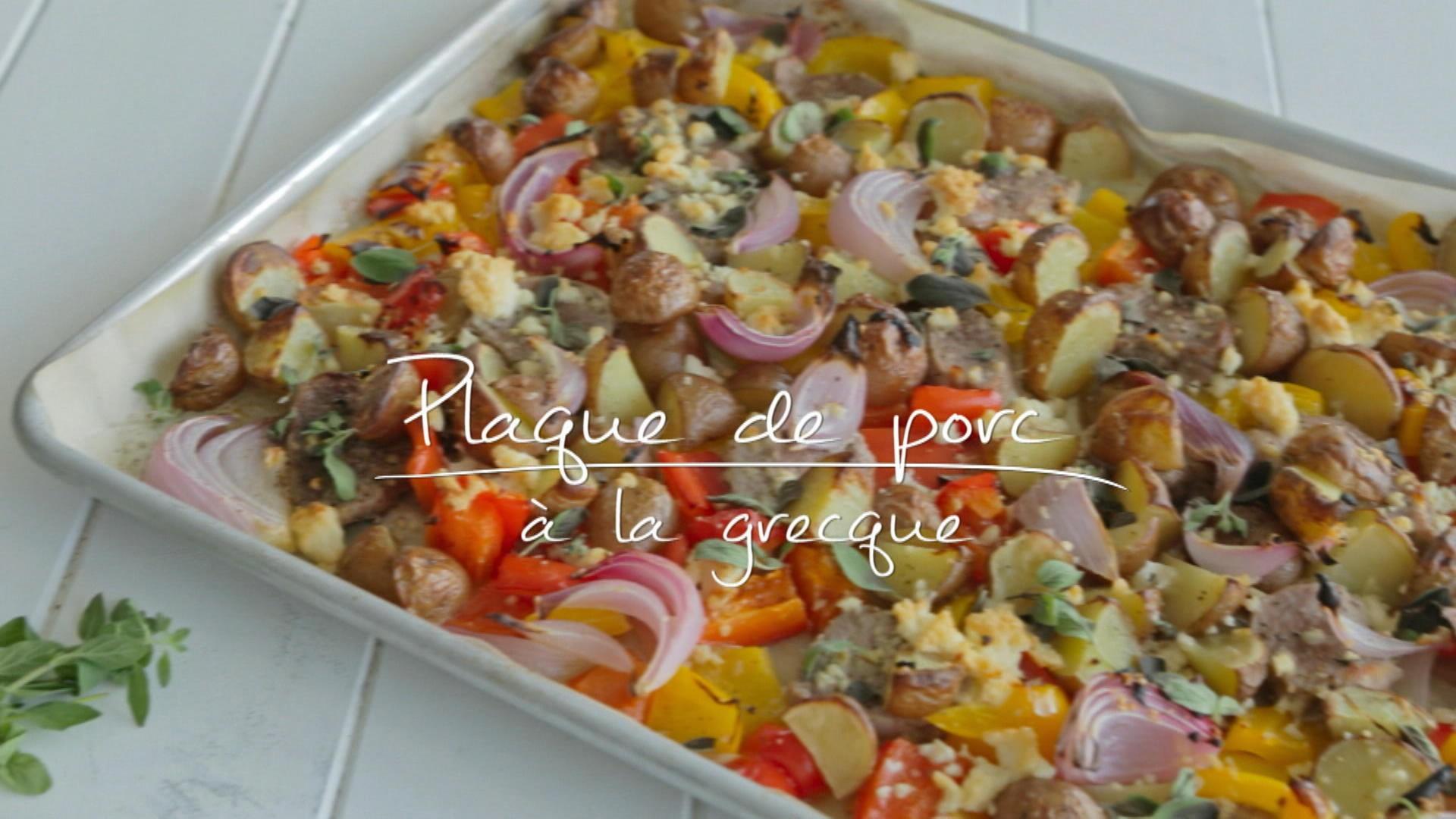 Plaque de porc la grecque cuisine fut e parents press s zone vid o t l qu bec - La cuisine de a a z ...