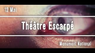 Théâtre Escarpé - Festival Vue sur la Relève 2017