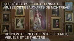 Les Têtes d'affiche du TNM au MBAM - Marc Beaupré