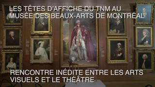 Les Têtes d'affiche du TNM au MBAM : Marc Beaupré