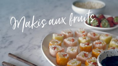Makis aux fruits
